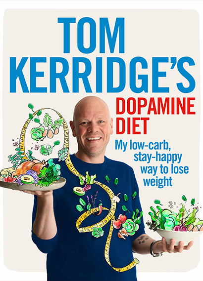 TOM KERRIDGE'S DOPAMINE DIET (2017)