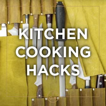 KITCHEN COOKING HACKS WITH TOM